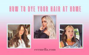 Comment teindre vos propres cheveux à la maison sans les gâcher