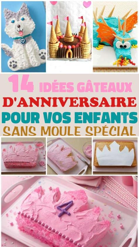 14 Idées gâteaux d'anniversaire pour vos enfants sans moule spécial
