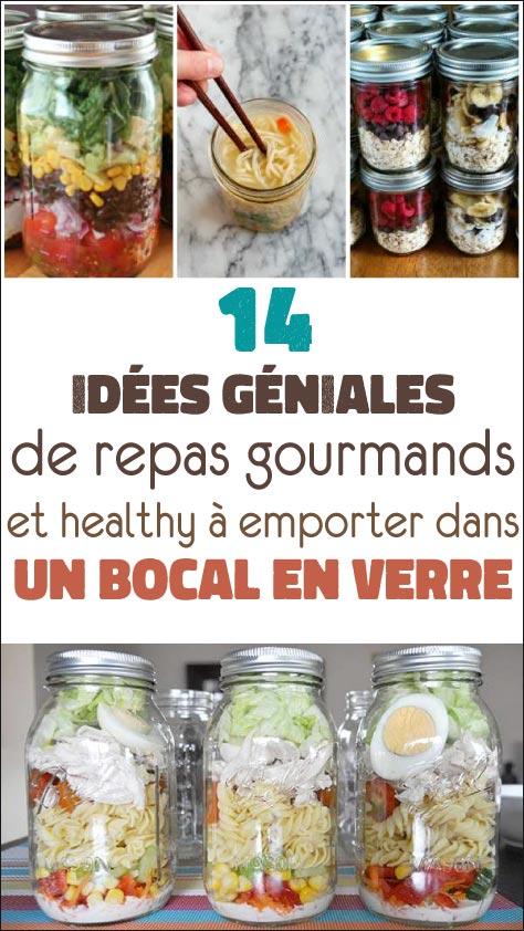 14 Idées géniales de repas gourmands et healthy à emporter dans un bocal en verre