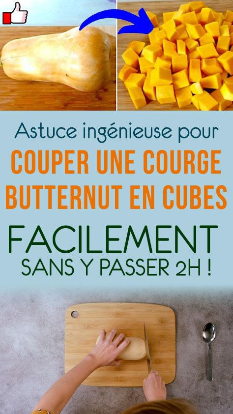 Astuce ingénieuse pour couper une courge butternut en cubes facilement sans y passer 2h !