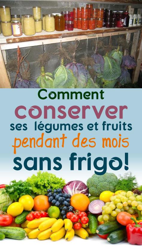 Comment conserver ses légumes et fruits pendant des mois sans frigo!