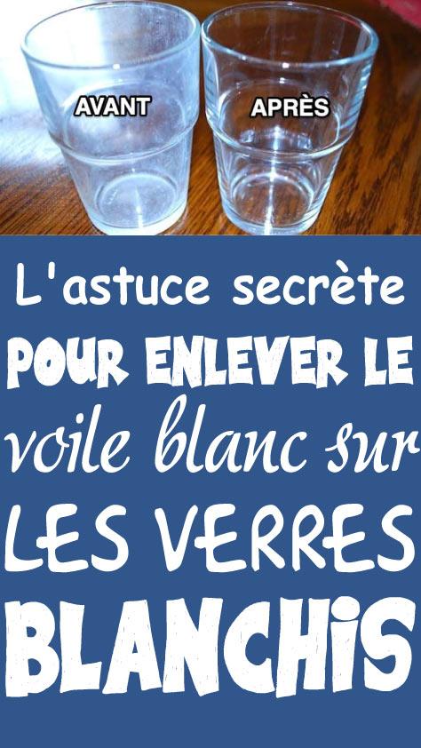 L'astuce secrète pour enlever le voile blanc sur les verres blanchis