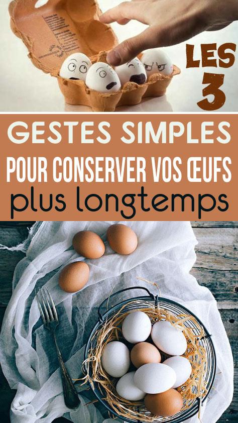 Les 3 gestes simples pour conserver vos œufs plus longtemps