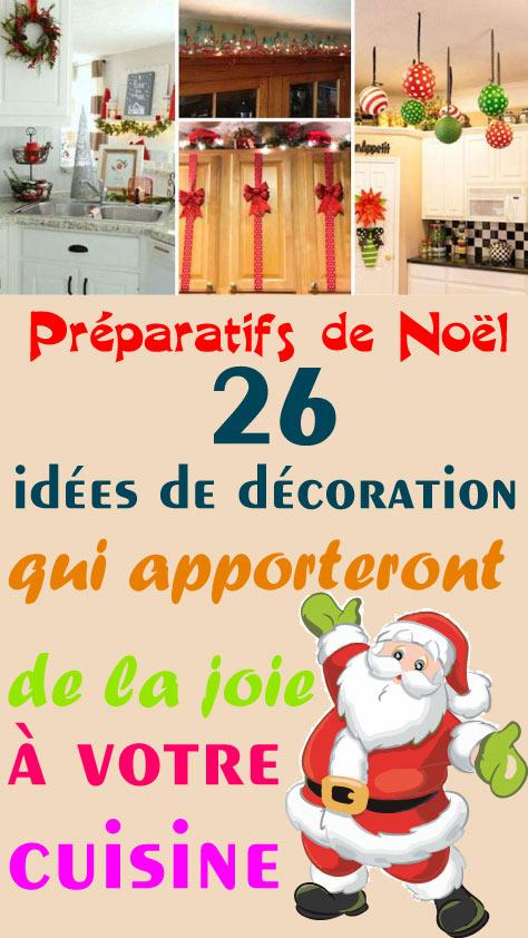 Préparatifs de Noël : 26 idées de décoration qui apporteront de la joie à votre cuisine