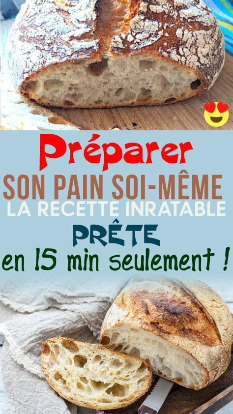 Préparer son pain soi-même : la recette inratable prête en 15 min seulement !