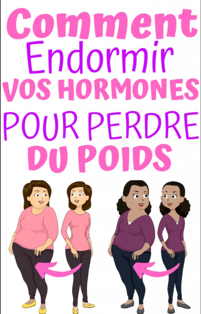 comment perdre votre poids avec vos hormones, sans régime