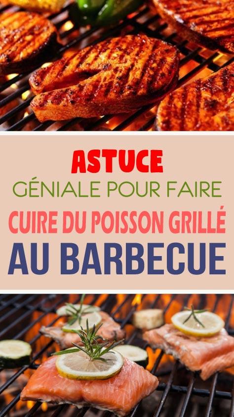 Astuce géniale pour faire cuire du poisson grillé au barbecue
